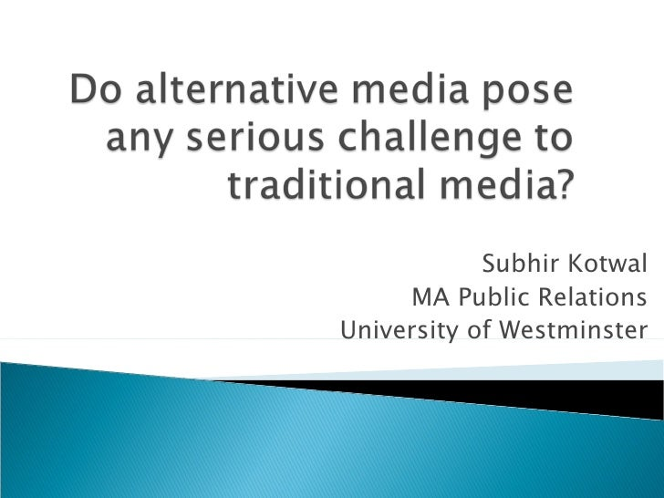Subhir Kotwal MA Public Relations University of Westminster