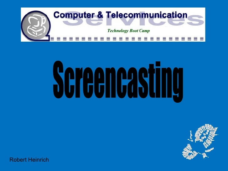 Screencasting Robert Heinrich