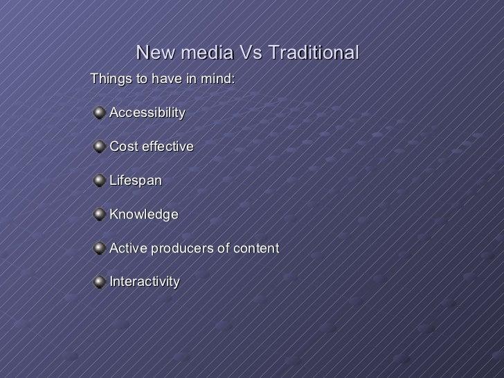 traditional media vs new media essay