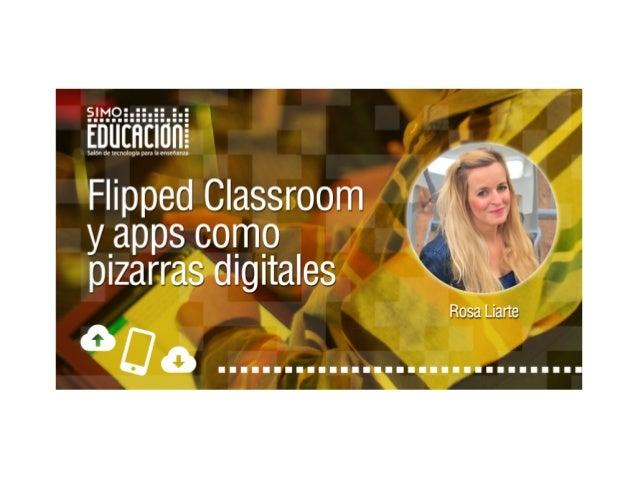 Flipped Classroom  y apps como pizarras digitales  por @rosaliarte  Imagen extraída de Mr. Wonderful