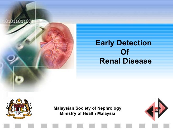 Early Detection  Of  Renal Disease