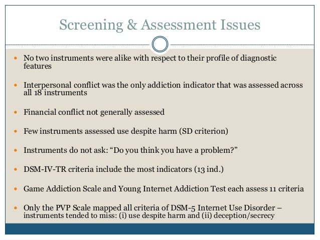 Screening and assessment for internet gaming addiction