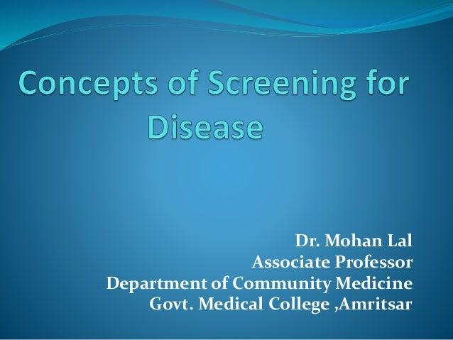 Dr. Mohan Lal Associate Professor Department of Community Medicine Govt. Medical College ,Amritsar