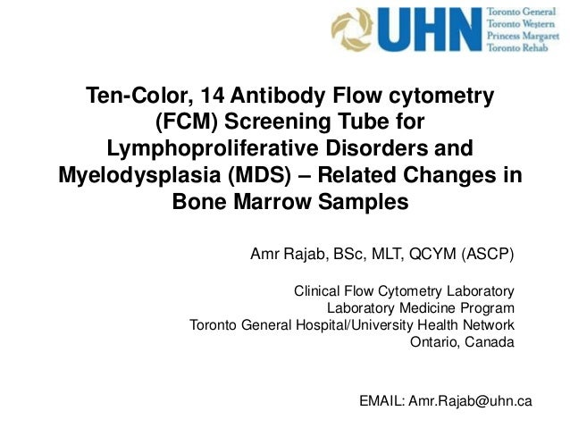 Ten-Color, 14 Antibody Flow cytometry (FCM) Screening Tube for Lymphoproliferative Disorders and Myelodysplasia (MDS) – Re...