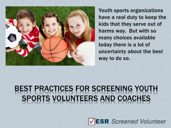 Youth sports organizations                    have a real duty to keep the                    kids that they serve out of ...