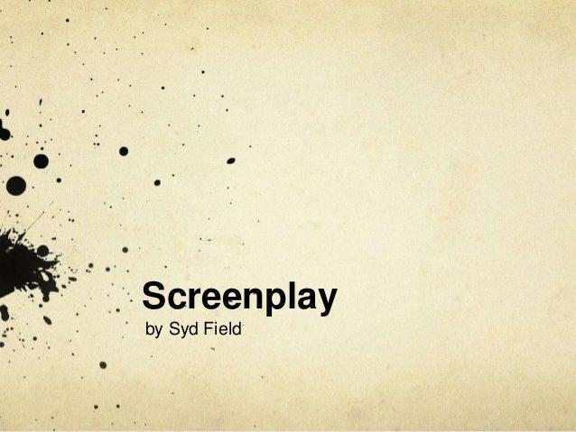 Screenplayby Syd Field