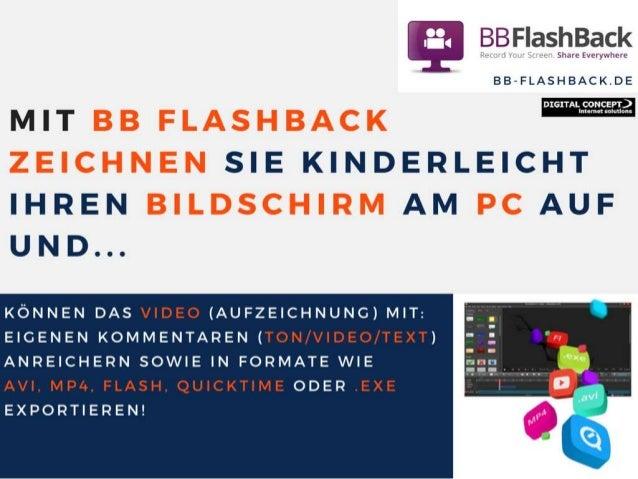 Screenrecording / Bildschirmaufzeichnung mit BB Flashback Slide 2