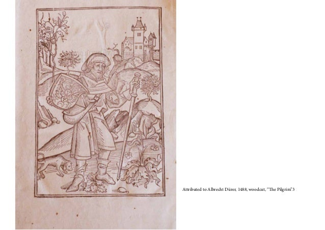 "Attributed to Albrecht Dürer, 1488, woodcut, ""The Pilgrim""3"