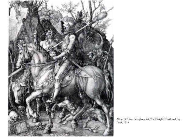 Albrecht Dürer, intaglio print, The Kinight, Death and the Devil, 1514
