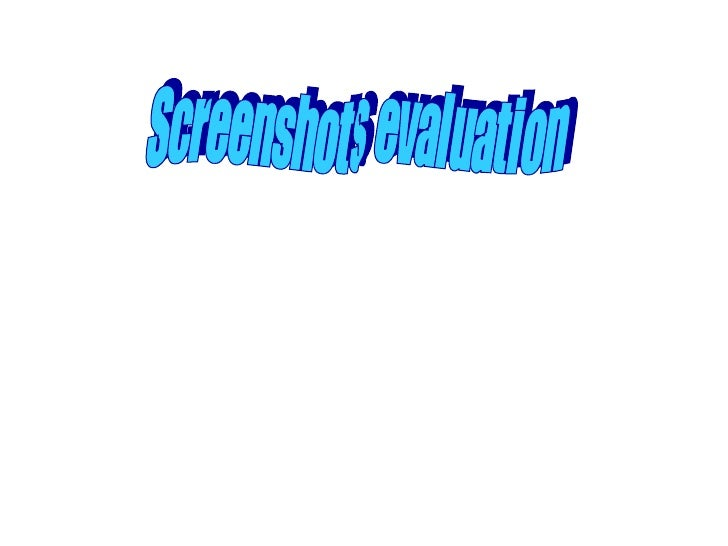 Screenshots evaluation