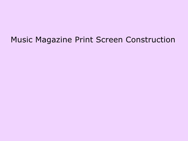 Music Magazine Print Screen Construction