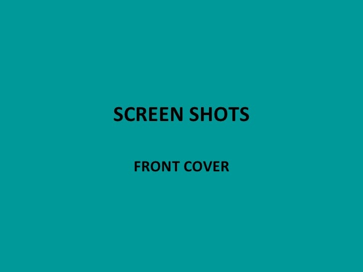 SCREEN SHOTS FRONT COVER