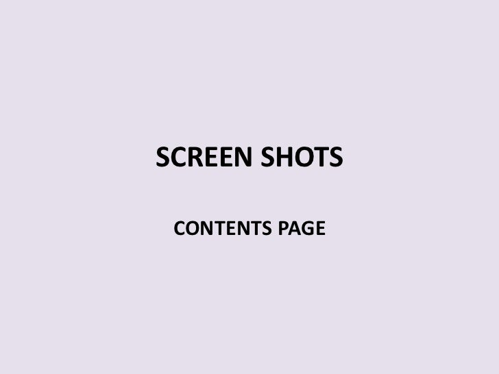SCREEN SHOTS CONTENTS PAGE