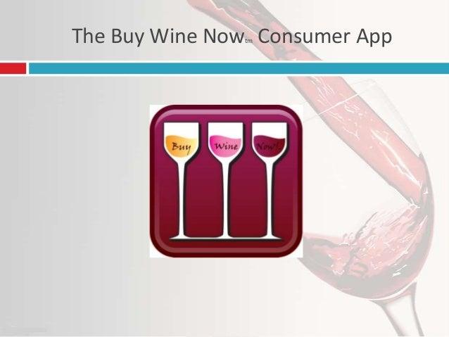 The Buy Wine Now Consumer App tm