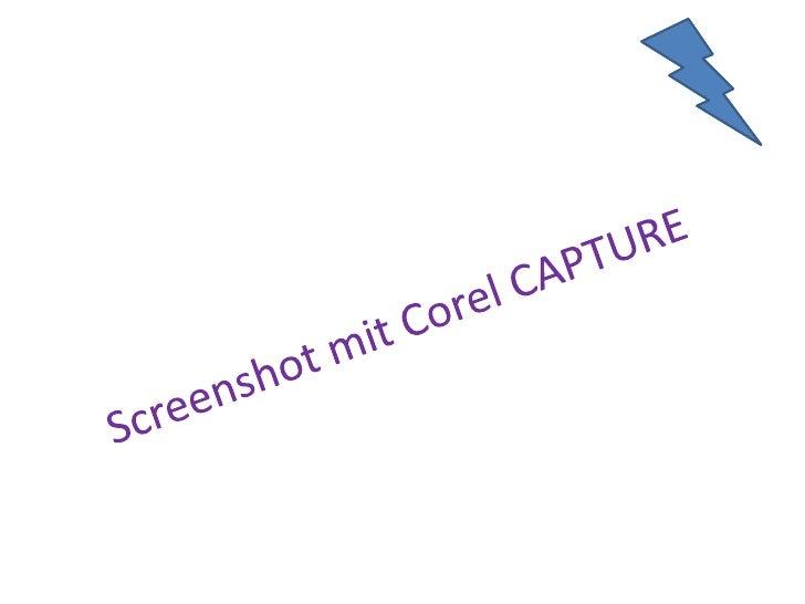 Screenshot mit Corel CAPTURE<br />