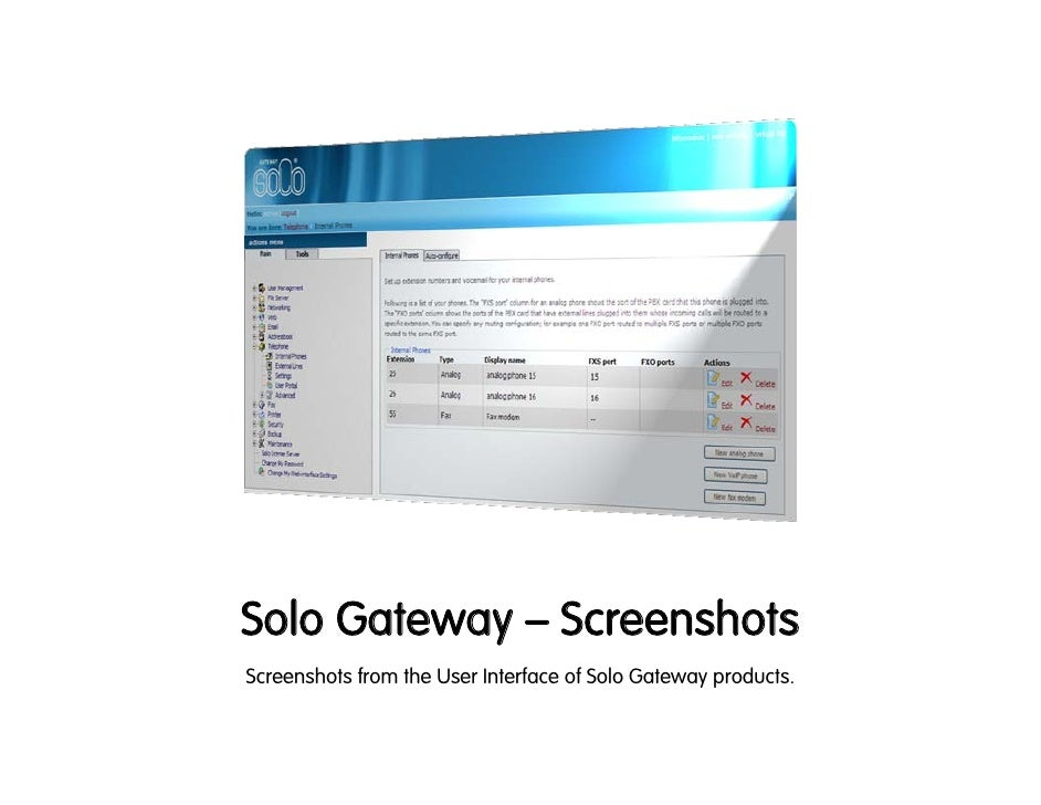 Solo Gateway – Screenshots Screenshots from the User Interface of Solo Gateway products.