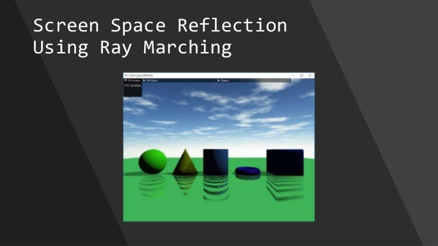 Screen Space Reflection Using Ray Marching