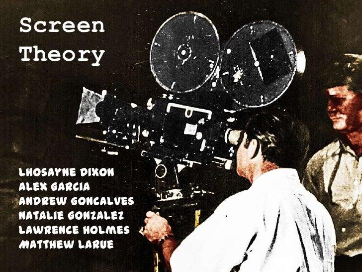 ScreenTheoryLhosayne DixonAlex GarciaAndrew GoncalvesNatalie GonzalezLawrence HolmesMatthew Larue