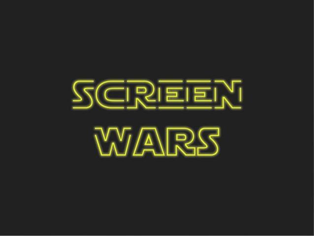 Screen Wars pilot Screentime GmbH 1
