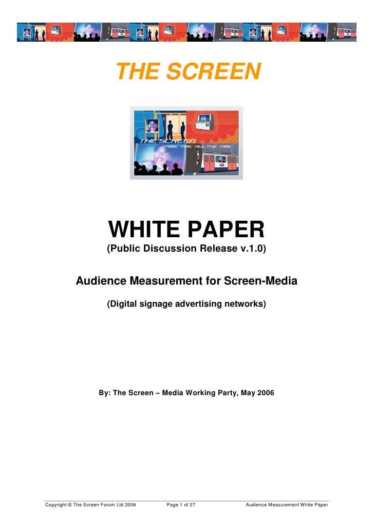 THE SCREEN                              WHITE PAPER                          (Public Discussion Release v.1.0)            ...