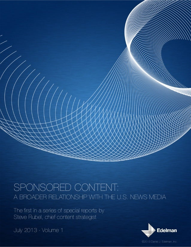 ‣ SPONSORED CONTENT: A BROADER RELATIONSHIP WITH THE U.S. NEWS MEDIA The first in a series of special reports by Steve Rub...