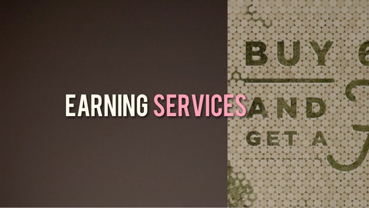 EARNING SERVICES