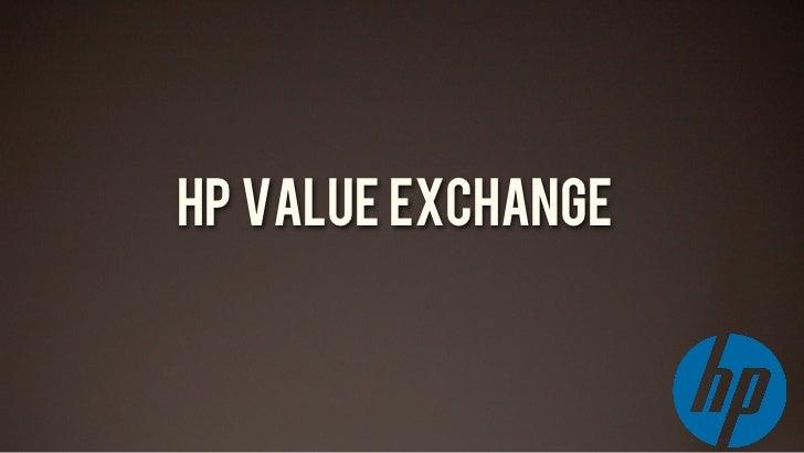 HP VALUE EXCHANGEATTENTION