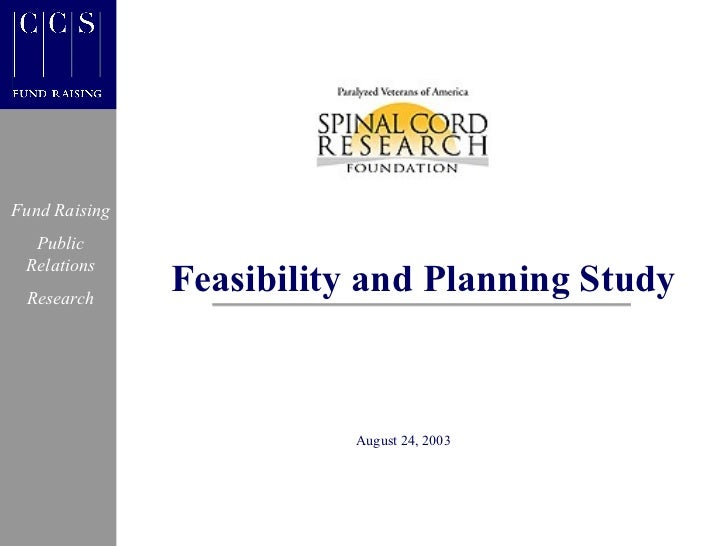 Fund Raising  Public Relations Research               Feasibility and Planning Study                          August 24, 2...