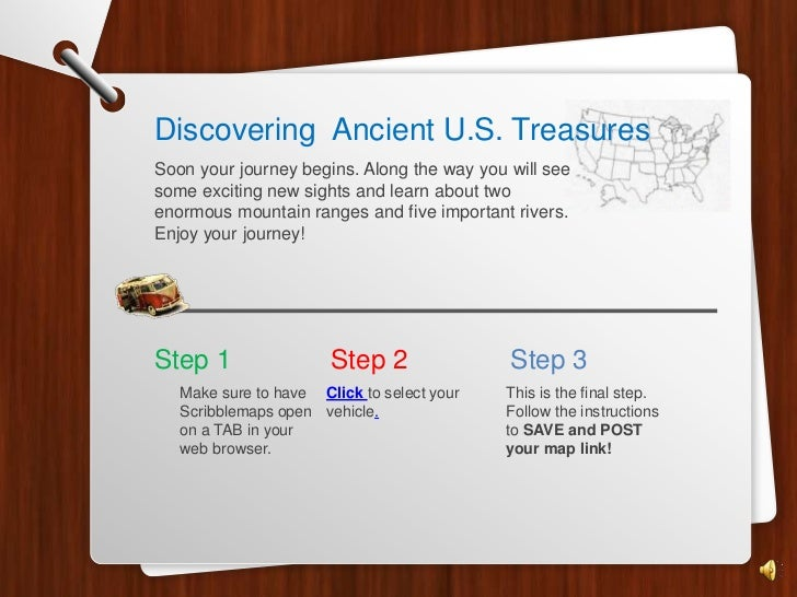 Discovering Ancient U.S. TreasuresSoon your journey begins. Along the way you will seesome exciting new sights and learn a...