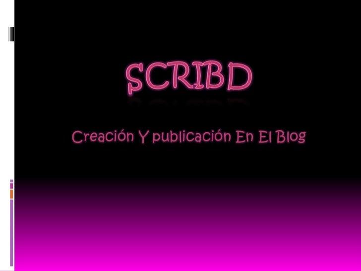 Creación Y publicación En El Blog