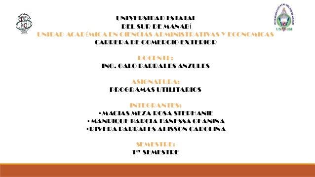 UNIVERSIDAD ESTATAL DEL SUR DE MANABÍ UNIDAD ACADÉMICA EN CIENCIAS ADMINISTRATIVAS Y ECONOMICAS CARRERA DE COMERCIO EXTERI...
