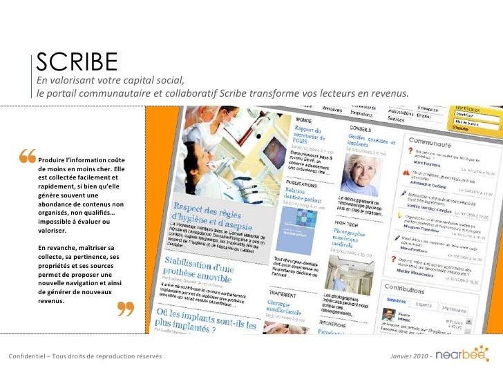 SCRIBE<br />En valorisant votre capital social,<br />le portail communautaire et collaboratif Scribe transforme vos lecteu...