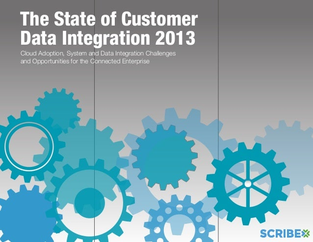 Cloud Adoption, System and Data Integration Challengesand Opportunities for the Connected EnterpriseThe State of CustomerD...