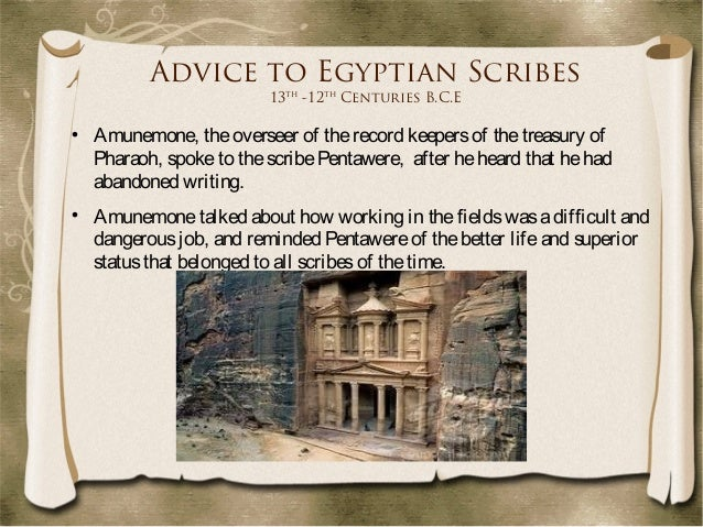 importance of scribes in ancient egypt The life of peasants in ancient egypt print  the boys who learned to read and write could become scribes in the  believes reflected the importance of nature in.