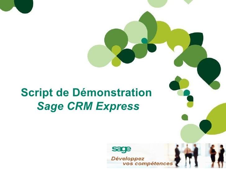 Script de Démonstration  Sage CRM Express