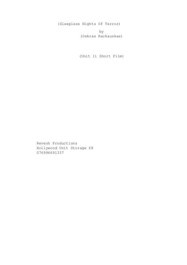 (Sleepless Nights Of Terror) by (Oskras Rackauskas) (Unit 11 Short Film) Reveoh Productions Hollywood Unit Storage 69 0769...