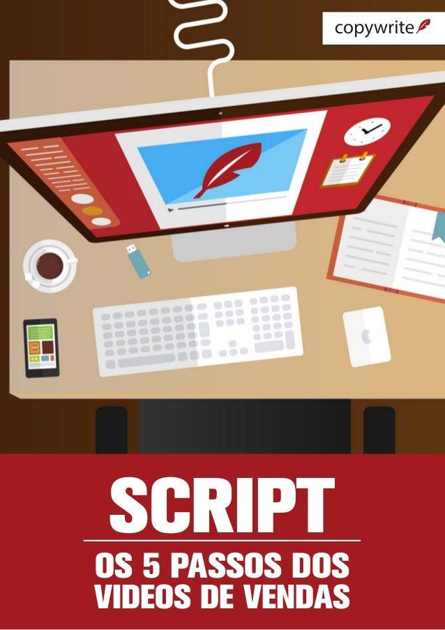 Script os 5 passos dos videos de vendas