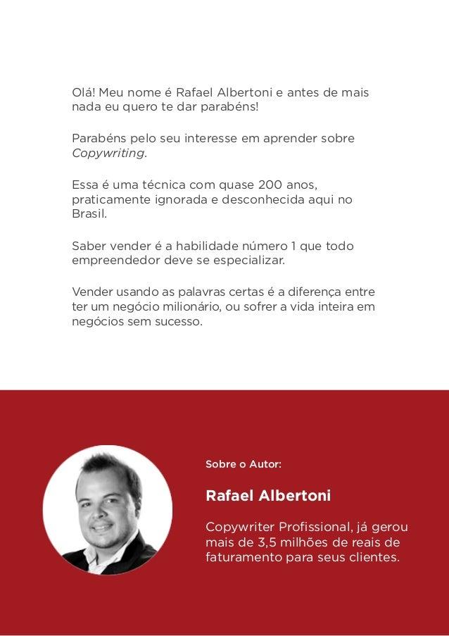 Olá! Meu nome é Rafael Albertoni e antes de mais nada eu quero te dar parabéns! Parabéns pelo seu interesse em aprender so...