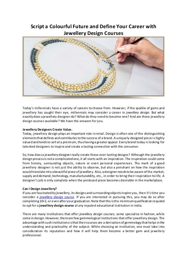 Script a colourful future and define your career with jewellery desig…