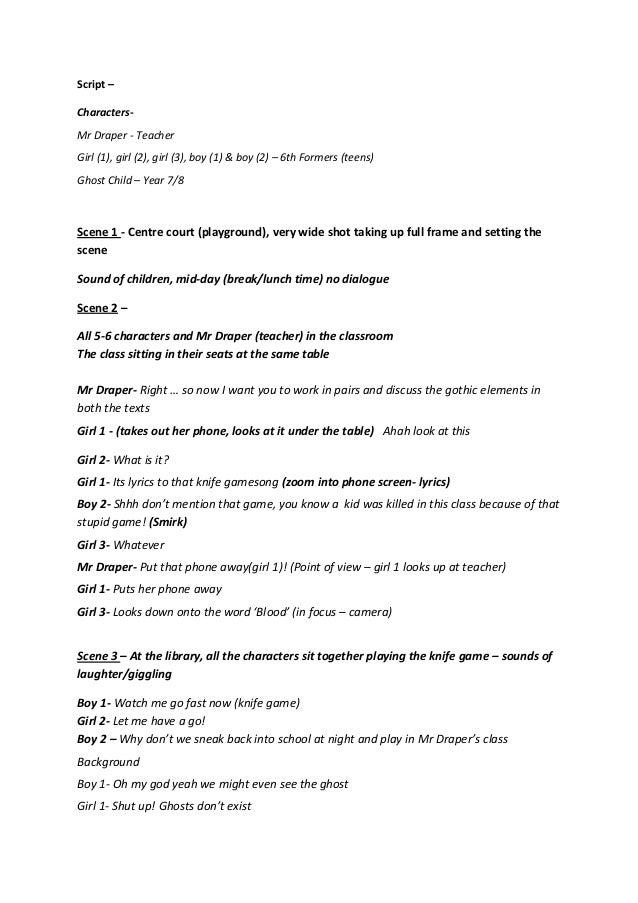 Script – CharactersMr Draper - Teacher Girl (1), girl (2), girl (3), boy (1) & boy (2) – 6th Formers (teens) Ghost Child –...