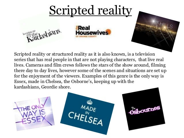 Scripted realityScripted reality or structured reality as it is also known, is a televisionseries that has real people in ...