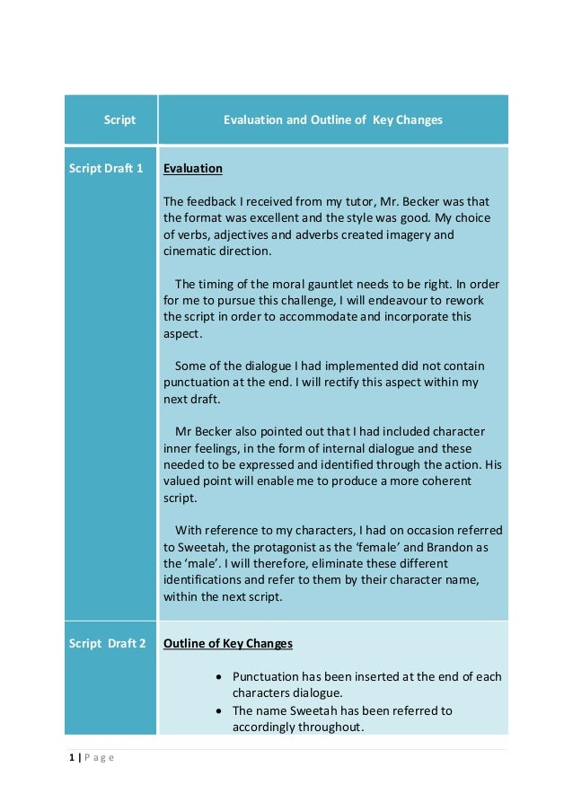 1   P a g e Script Evaluation and Outline of Key Changes Script Draft 1 Evaluation The feedback I received from my tutor, ...
