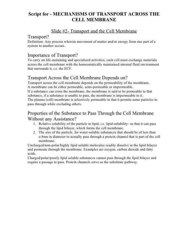 Script for - MECHANISMS OF TRANSPORT ACROSS THE                  CELL MEMBRANE                Slide #2- Transport and the ...