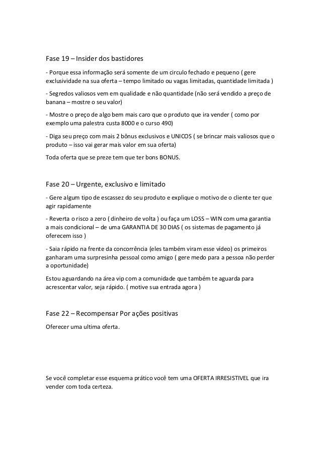 Fase 19 – Insider dos bastidores - Porque essa informação será somente de um circulo fechado e pequeno ( gere exclusividad...