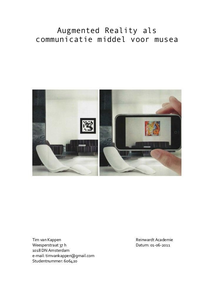 Augmented Reality als    communicatie middel voor musea!!!!!!!!!                                                          ...