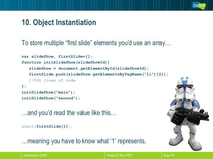 "<ul><li>To store multiple ""first slide"" elements you'd use an array… </li></ul><ul><li>var slideShow, firstSlide=[]; </li>..."