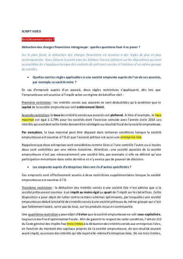 SCRIPT VIDEO Enrichissement script ? Déduction des charges financières intragroupe : quelles questions faut-il se poser ? ...