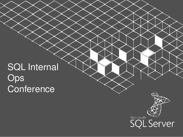SQL InternalOpsConference