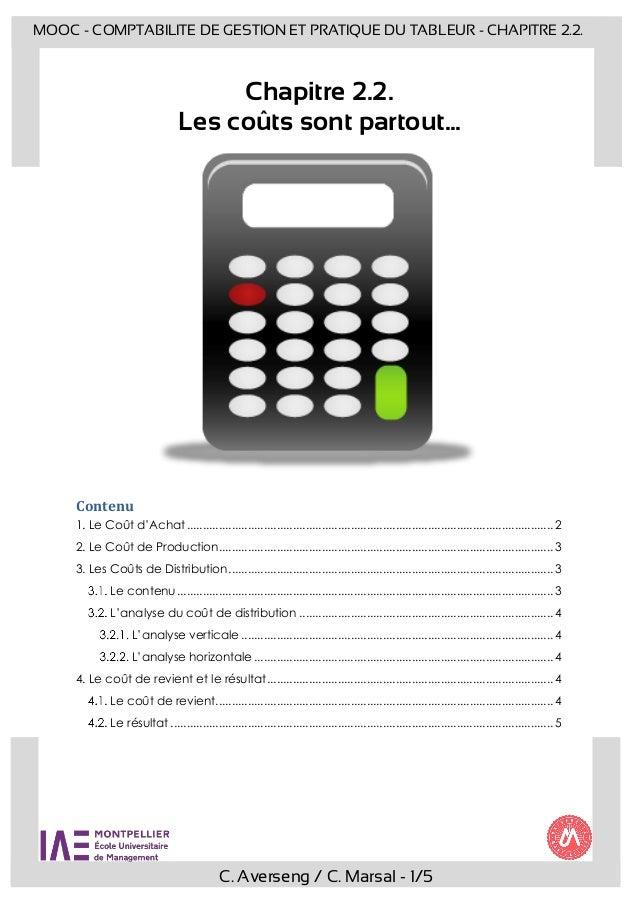 C. Averseng / C. Marsal - 1/5 MOOC - COMPTABILITE DE GESTION ET PRATIQUE DU TABLEUR - CHAPITRE 2.2. Chapitre 2.2. Les coût...