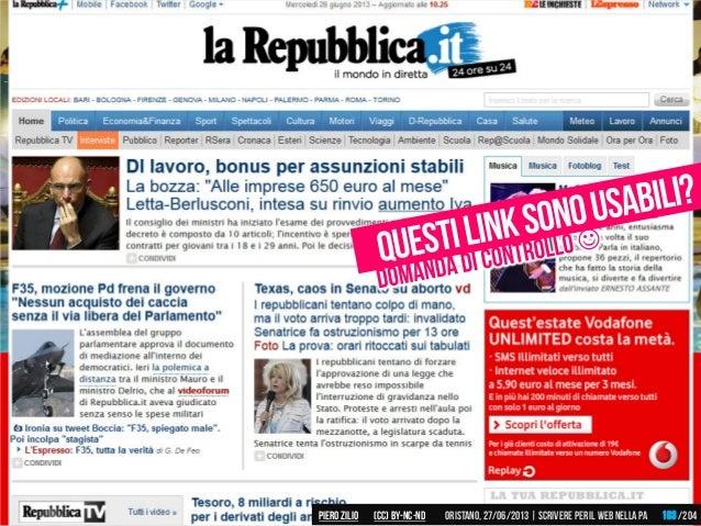 Piero ZILIO /204Oristano,27/06/2013| Scrivere peril web nella PA(CC)by-nc-nd 103
